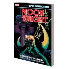 MOON KNIGHT EPIC COLLECTION TP SHADOWS OF MOON NEW PTG